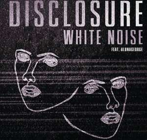 Disclosure White Noise